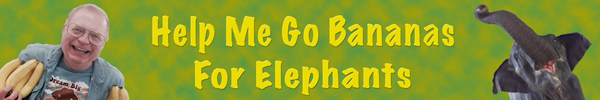 Help me go bananas to help sick and injured elephants for my 65th birthday! Find out how now!